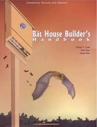 Bat House   Free Bat House PlansThe Bat House Builder    s Handbook