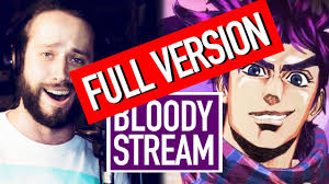 <b>BLOODY STREAM</b> (FULL version!) Jojo's Bizarre Adventure Op 2 ...