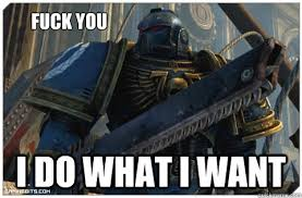 Over sensitive Space Marine memes | quickmeme via Relatably.com