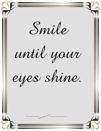 Kuvahaun tulos haulle quotes about smile with your eyes