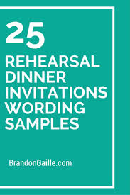 17 best ideas about dinner invitation wording 25 rehearsal dinner invitations wording samples