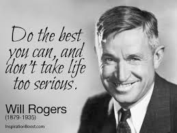 Will Rogers Quotes. QuotesGram via Relatably.com