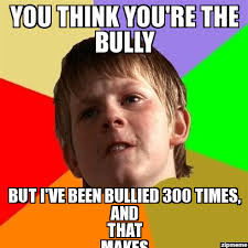 bad luck brian | you think you're the bully but I've been bullied ... via Relatably.com