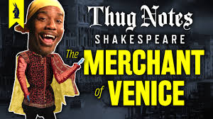 thug notes classic literature original gangster wisecrack the merchant of venice <br >by william shakespeare