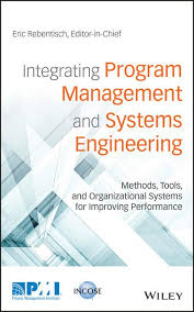 <b>Integrating Program</b> Management and Systems Engineering : <b>Eric</b> S ...