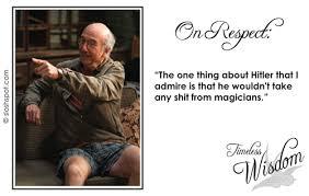 The Timeless Wisdom of Larry David - Beer. Humor. Fun. - SloshSpot.com via Relatably.com