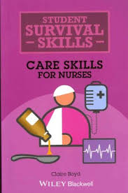Buy <b>Care Skills</b> for Nurses by <b>Claire Boyd</b> With Free Delivery ...