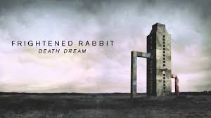 <b>Frightened Rabbit</b> – Death Dream [Official Audio] - YouTube
