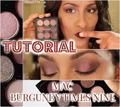 Tutorial: <b>Eyes</b> On <b>MAC</b> - <b>Burgundy</b> Times Nine   <b>Mac burgundy</b>, <b>Mac</b> ...