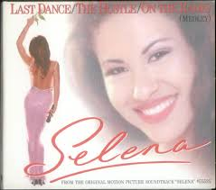 Selena, Last Dance/ The Hustle/ On The Radio (Medley), USA - Selena%2B-%2BLast%2BDance%252F%2BThe%2BHustle%252F%2BOn%2BThe%2BRadio%2B(Medley)%2B-%2B5%2522%2BCD%2BSINGLE-531194