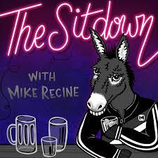 The Sitdown w/ Mike Recine