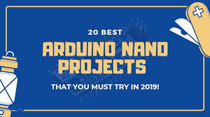 20 Best Arduino <b>Nano</b> Projects that you must try 2019! - Latest open ...