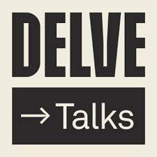 Delve Talks