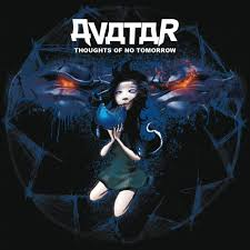 <b>Avatar</b> - <b>Thoughts</b> of No Tomorrow Lyrics and Tracklist | Genius