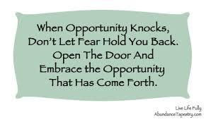 Business Opportunity Quotes. QuotesGram via Relatably.com