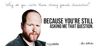 Joss-Whedon-Quote-Strong-Female-Characters1.png via Relatably.com