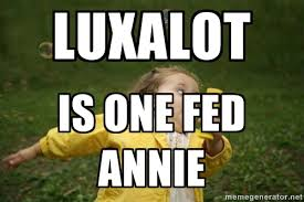 Luxalot is one fed annie - Little girl running away | Meme Generator via Relatably.com