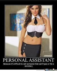 Personal Assistant Needed? by vaelastrasz - Meme Center via Relatably.com