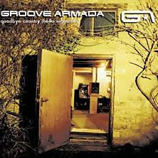 Music - Review of Groove Armada - Goodbye Country: Hello ... - BBC