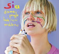 <b>Sia</b> - <b>Some People</b> Have Real Problems Lyrics and Tracklist | Genius