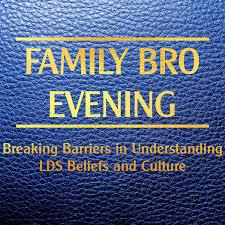 Family Bro Evening