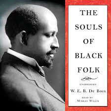 hear the souls of black folk audiobook by w e b du bois by extended audio sample the souls of black folk audiobook by w e b du bois