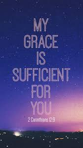 Image result for my grace is sufficient for you