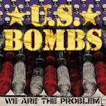 We Are the Problem album by U.S. Bombs
