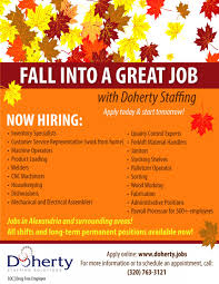 fall into a great job this season doherty the employment experts fall into a great job doherty staffing we re hiring for a variety of short term long term and permanent positions all shifts available