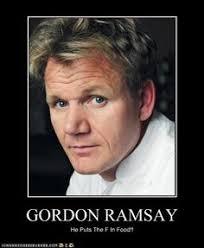 Gordon Ramsay on Pinterest | Gordon Ramsey, Meme and Chefs via Relatably.com