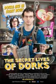 Secret Lives of Dorks (2013)