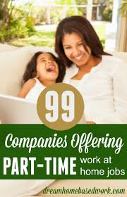 17 best images about stay at home jobs work from 99 companies offering part time work at home jobs
