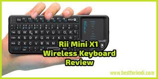 <b>Rii Mini X1</b> Wireless Keyboard Review - Best for Kodi