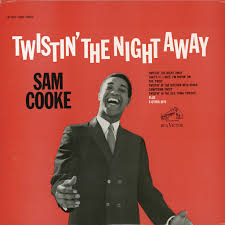 <b>Sam Cooke</b>: <b>Twistin</b>' the Night Away - Music on Google Play