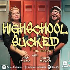 High School Sucked