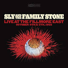 <b>Sly & The Family</b> Stone - Live at the Fillmore East October 4th & 5th ...