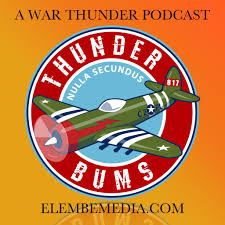 Thunderbums: A War Thunder Podcast