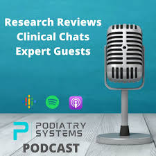 The Podiatry Systems Podcast