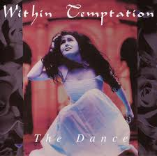 <b>Within Temptation</b> - The <b>Dance</b> | Releases | Discogs