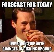 Forecast for today - meme | Funny Dirty Adult Jokes, Memes & Pictures via Relatably.com
