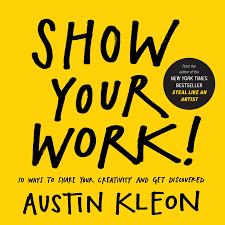 show your work austin kleon com books
