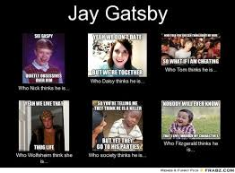 Jay Gatsby... - Meme Generator What i do | AP Lang - Great Gatsby ... via Relatably.com