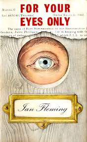 For Your Eyes Only (short story collection) - Wikipedia, the free ...