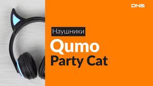 Распаковка <b>наушников Qumo Party</b> Cat / Unboxing Qumo Party Cat