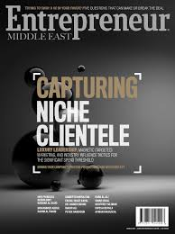 Entrepreneur Middle East March 2015 | Capturing Niche Clientele ...