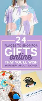 best ideas about online shopping good to know 24 places to shop for gifts online that you ll wish you knew about sooner