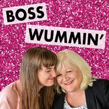 Boss Wummin'
