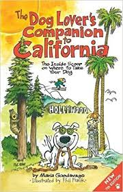 The <b>Dog</b> Lover's <b>Companion</b> to California: The Inside Scoop on ...