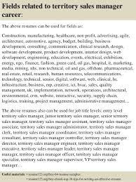 top  territory  s manager resume samples       fields related to territory  s manager