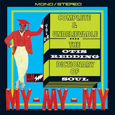 <b>Complete</b> and Unbelievable - The <b>Otis Redding</b> Dictionary of Soul